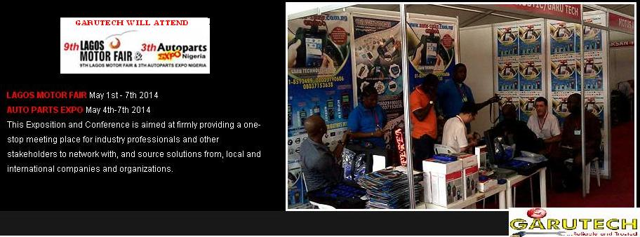 GARUTECH FOR Lagos Motor Fair & Auto Parts Expo Nigeria 2014